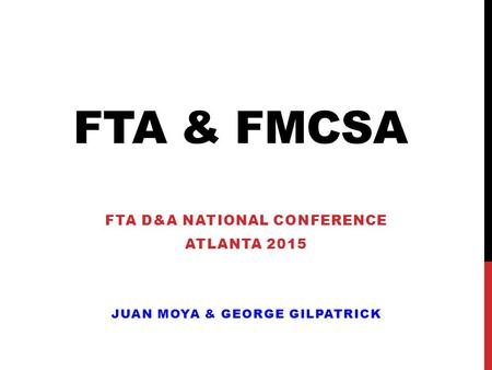 FTA D&A National Conference Atlanta 2015