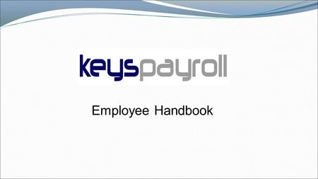 Employee Handbook. Importance of having an Employee Handbook It can settle disputes before they start, help avoid confusion and offer proper guidelines.