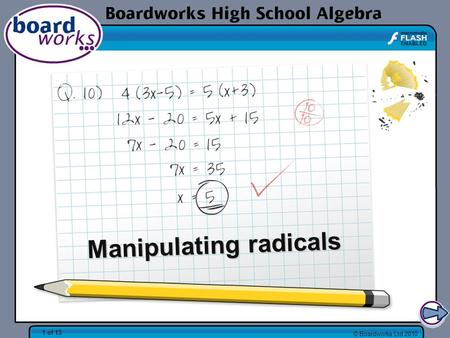 © Boardworks Ltd 2010 1 of 13 Manipulating radicals.