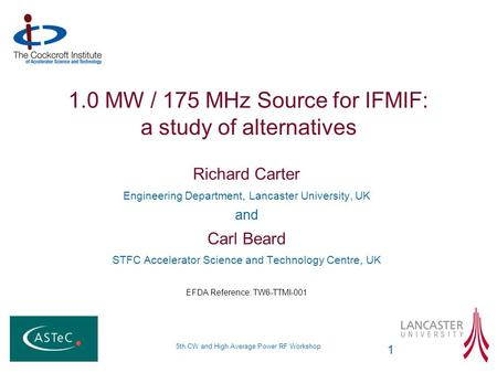 1.0 MW / 175 MHz Source for IFMIF: a study of alternatives