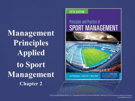 Management Principles Applied to Sport Management Chapter 2