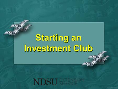 Starting an Investment Club. What is an Investment Club? Educational Investment Social.