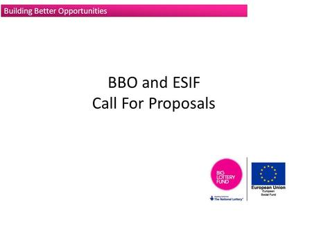 BBO and ESIF Call For Proposals