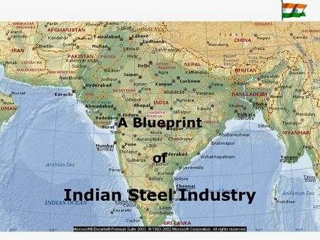 "A Blueprint of Indian Steel Industry. Wootz Steel (400-420 A.D.) ""Wootz was the first High Quality Steel made anywhere in the world. According to travelers."
