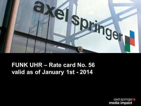FUNK UHR – Rate card No. 56 valid as of January 1st - 2014.