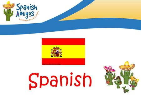 Language of the month Spanish. Facts about Spain.
