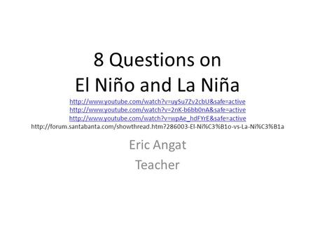 8 Questions on El Niño and La Niña