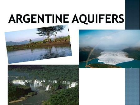  Aquifers should care, because they are the few sweet water bodies on the planet.