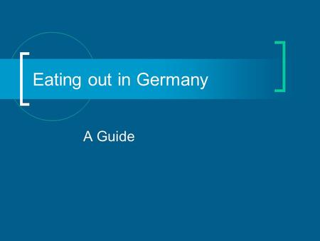 Eating out in Germany A Guide. Restaurants There are all types of restaurants in Germany; especially in big cities like Berlin. Italian Turkish German.