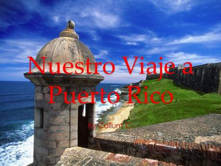 Nuestro Viaje a Puerto Rico By Callum C.. En la foto estamos visitando monumentos. In the photo we are visiting monuments.