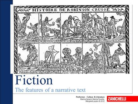 Fiction The features of a narrative text