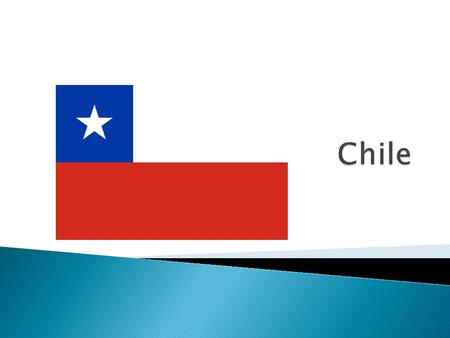  Chile has more than 6,000 km of pacific coast  Capital of Chile  Founded in 1541 by the explorer Pedro de Valdivia  Very modern.