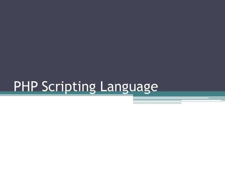 "PHP Scripting Language. Introduction ""PHP"" is an acronym for ""PHP: Hypertext Preprocessor."" It is an interpreted, server-side scripting language. Originally."