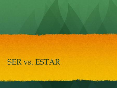 "SER vs. ESTAR. Estar and Ser are both Spanish verbs that can be loosely translated into English as ""to be."" While estar is used to describe temporary."