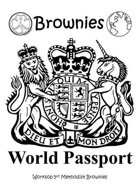 Worksop 5 th Methodist Brownies World Passport Brownies.