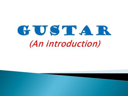 "Gustar = ""to like"" Me gusta = I like… Use this structure when talking about only ONE thing or ONE activity."