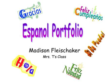 Madison Fleischaker Mrs. T's Class. Unit 1 Donde te gusta leer? Me gusta leer en la biblioteca! StatementQuestionAnswer 1 I can tell you what activities.