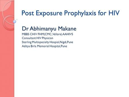 Post Exposure Prophylaxis for HIV