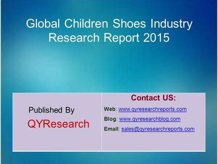 Global Children Shoes Industry Research Report 2015
