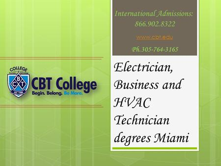 Electrician, Business and HVAC Technician degrees Miami