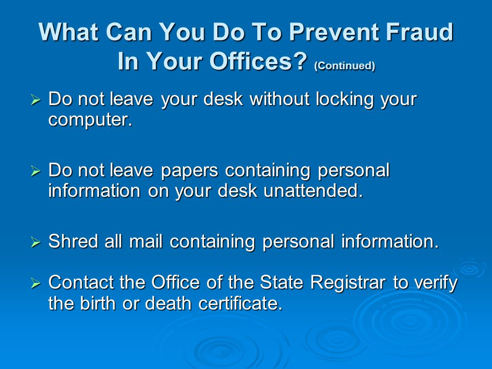 Steps To Take If Fraudulent Activities Have Occurred Facility Administration Facility Administration Local Law Enforcement Local Law Enforcement State Vital Records Fraud Prevention Coordinator State Vital Records Fraud Prevention Coordinator Brenda Shinaul at 651-201-5959 Brenda Shinaul at 651-201-5959 Brenda.Shinaul@state.mn.us Brenda.Shinaul@state.mn.usBrenda.Shinaul@state.mn.us Forward emails received from The National Association for Public Health Statistics and Information Systems (NAPHSIS) Forward emails received from The National Association for Public Health Statistics and Information Systems (NAPHSIS) to others.
