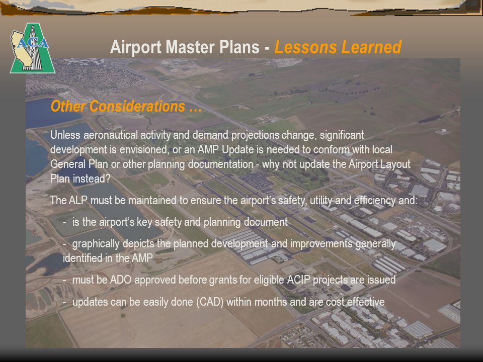 Airport Master Plans - Lessons Learned Questions? The good news… from here on it only went uphill!