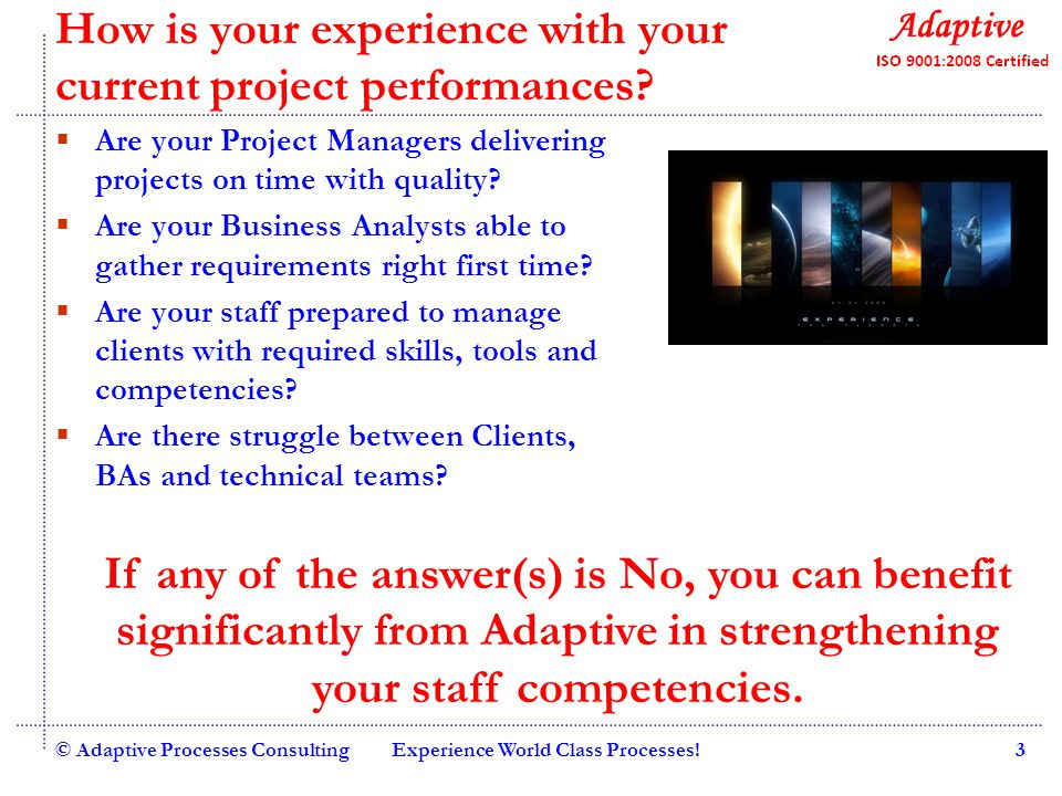Quality Consulting © Adaptive Processes ConsultingBe with the Best!4 Why develop your people competency.