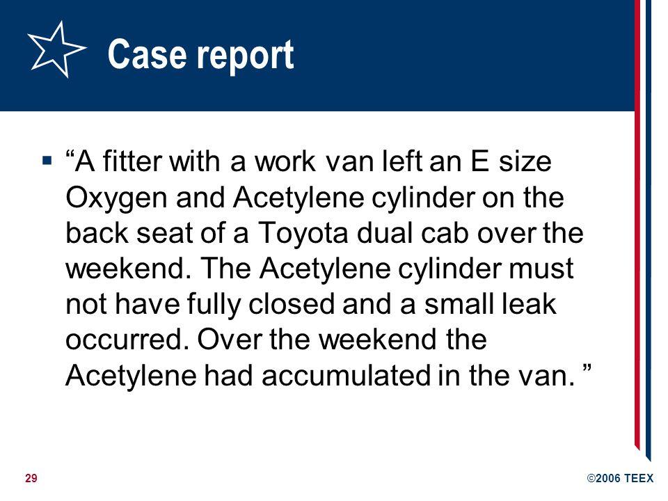 30©2006 TEEX Case report, p.