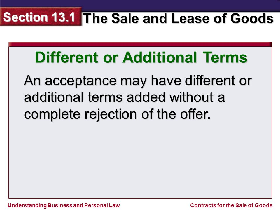 Understanding Business and Personal Law The Sale and Lease of Goods Section 13.1 Contracts for the Sale of Goods Firm Offer A firm offer is a merchants written promise to hold an offer open for the sale of goods.