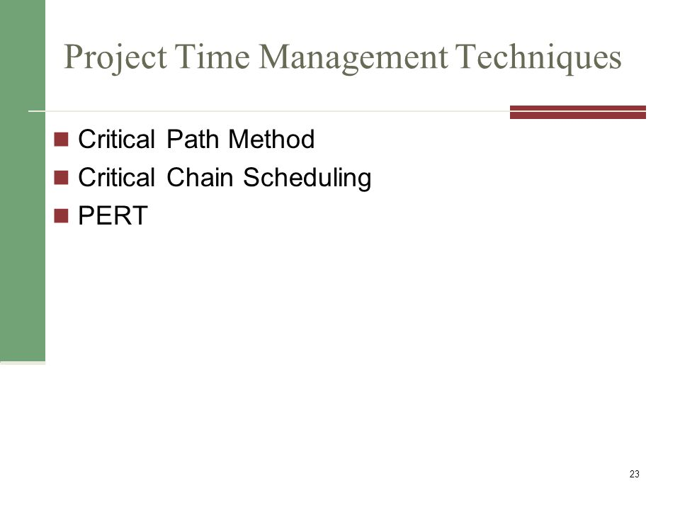 Critical Path Method (CPM) CPM is a network diagramming technique used to predict total project duration A critical path for a project is the series of activities that determines the earliest time by which the project can be completed Slack/float 24