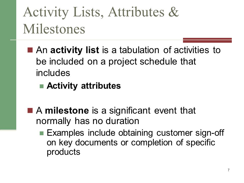P2: Sequencing Activities Involves reviewing activities and determining dependencies A dependency or relationship is the sequencing of project activities or tasks You must determine dependencies in order to use critical path analysis 8 Input 1) Activity List & Attributes 2) Milestone List 3) Scope Statement 4) Org Process Assets Tools/Techniques 1) Determine Dependency 2) PDM 3) Apply Leads/Lags 4) Schedule Network templates Output 1) Project Schedule Network Diagrams 2) Update Project Docs