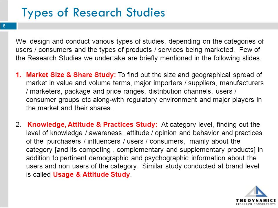 Types of Research Studies – Contd 3.