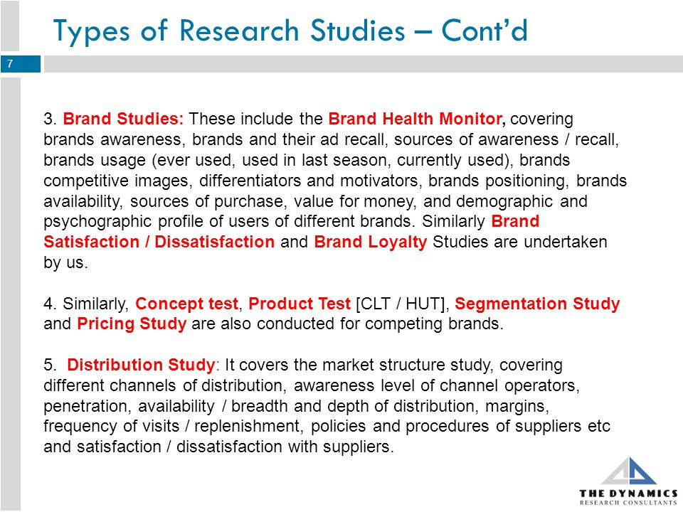 Types of Research Studies – Contd 6.