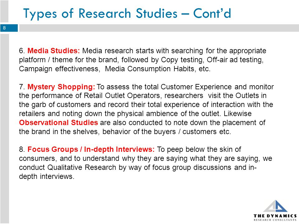 Types of Research Studies – Contd 9.