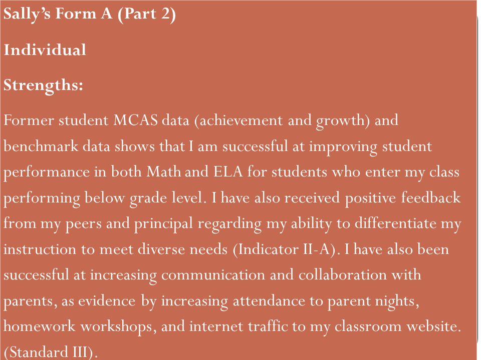 Sallys Form A, Part 2 (Continued) Areas for support: I would like increased opportunities to serve as a mentor and model for my peers, and support in developing leadership skills.