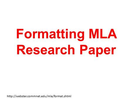 Formatting MLA Research Paper