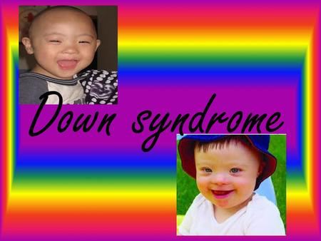 Down syndrome The risk of Down syndrome and other trisomies increases with the mother's age. The risk of having a baby with Down syndrome is about (1):