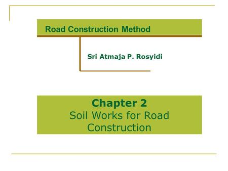 Road Construction Method