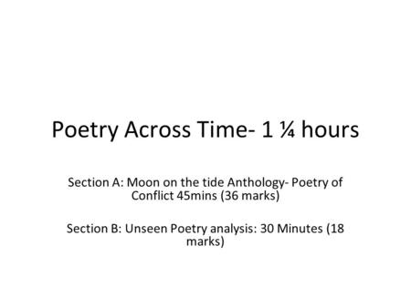 Poetry Across Time- 1 ¼ hours