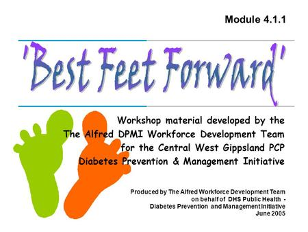 'Best Feet Forward' Module Workshop material developed by the