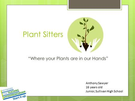 """Where your Plants are in our Hands"""
