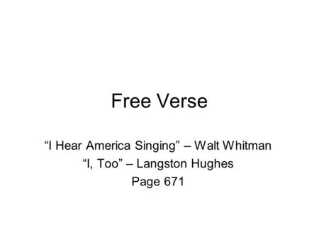 "the only rule is to not follow the rules ppt video online   verse ""i hear america singing"" walt whitman ""i too"""