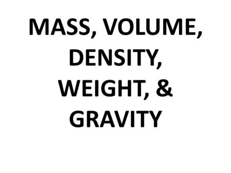 relationship among mass volume and density
