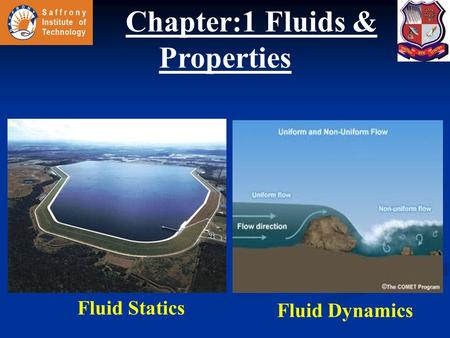 Chapter:1 Fluids & Properties