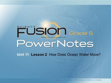 Unit 11 Lesson 2 How Does Ocean Water Move?