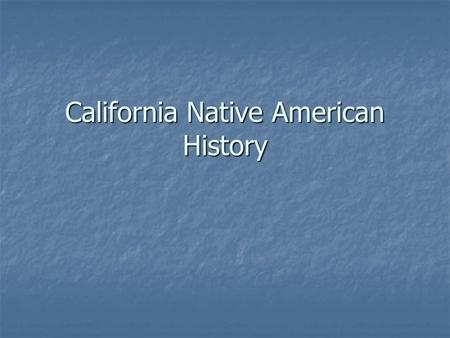 California Native American History