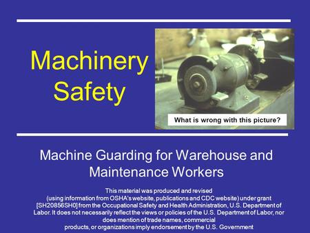 Machine Safety Machine Guarding for Warehouse and Maintenance Workers
