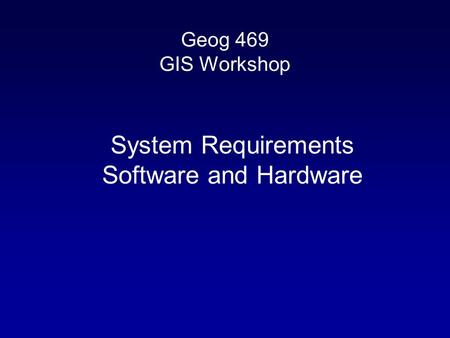 System Requirements Software and Hardware