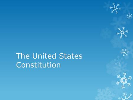The United States Constitution. Structure  4 Parts:  Preamble  7 Articles  Bill of Rights  Amendments.