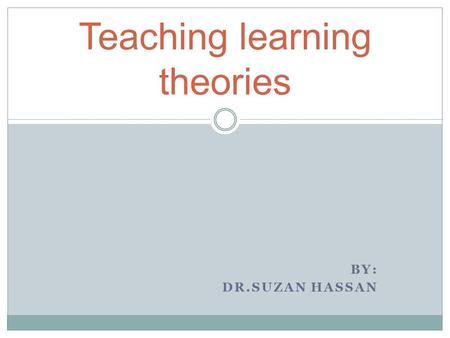Teaching learning theories